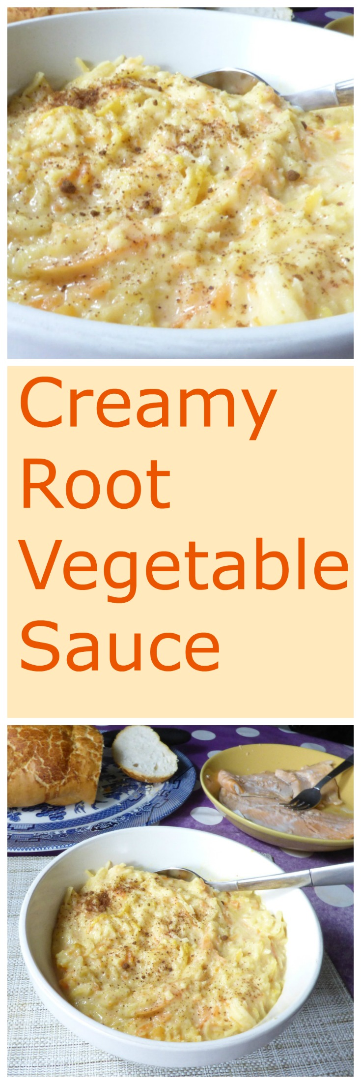 Long Creamy Carrot, Parsnip and Swede Sauce